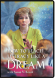 How To Teach Literacy Like a Dream DVD